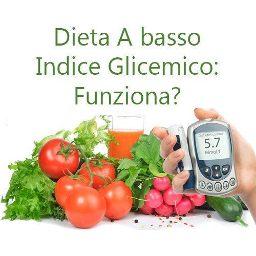 Dieta A Basso Indice Glicemico per Dimagrire