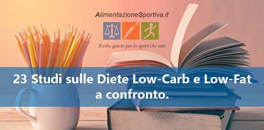 Diete Low-Carb o Low-Fat: Quali Scegliere Secondo 23 Studi