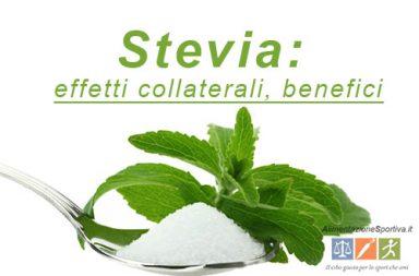 Stevia: effetti collaterali e benefici