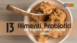 13 Cibi Probiotici che Dovresti Inserire Nella Tua Dieta