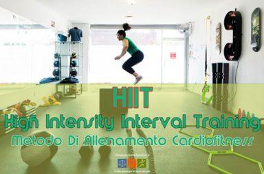 High Intensity Interval Training: HIIT Il Metodo Di Allenamento Cardiofitness