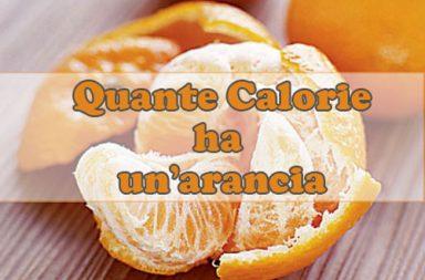 Quante calorie ha un'arancia?